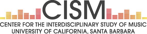 Center for the Interdisciplinary Study of Music - UC Santa Barbara